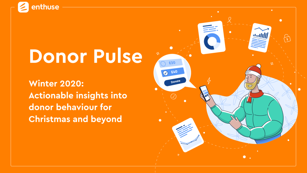 Unwrap the latest donor insights from Enthuse
