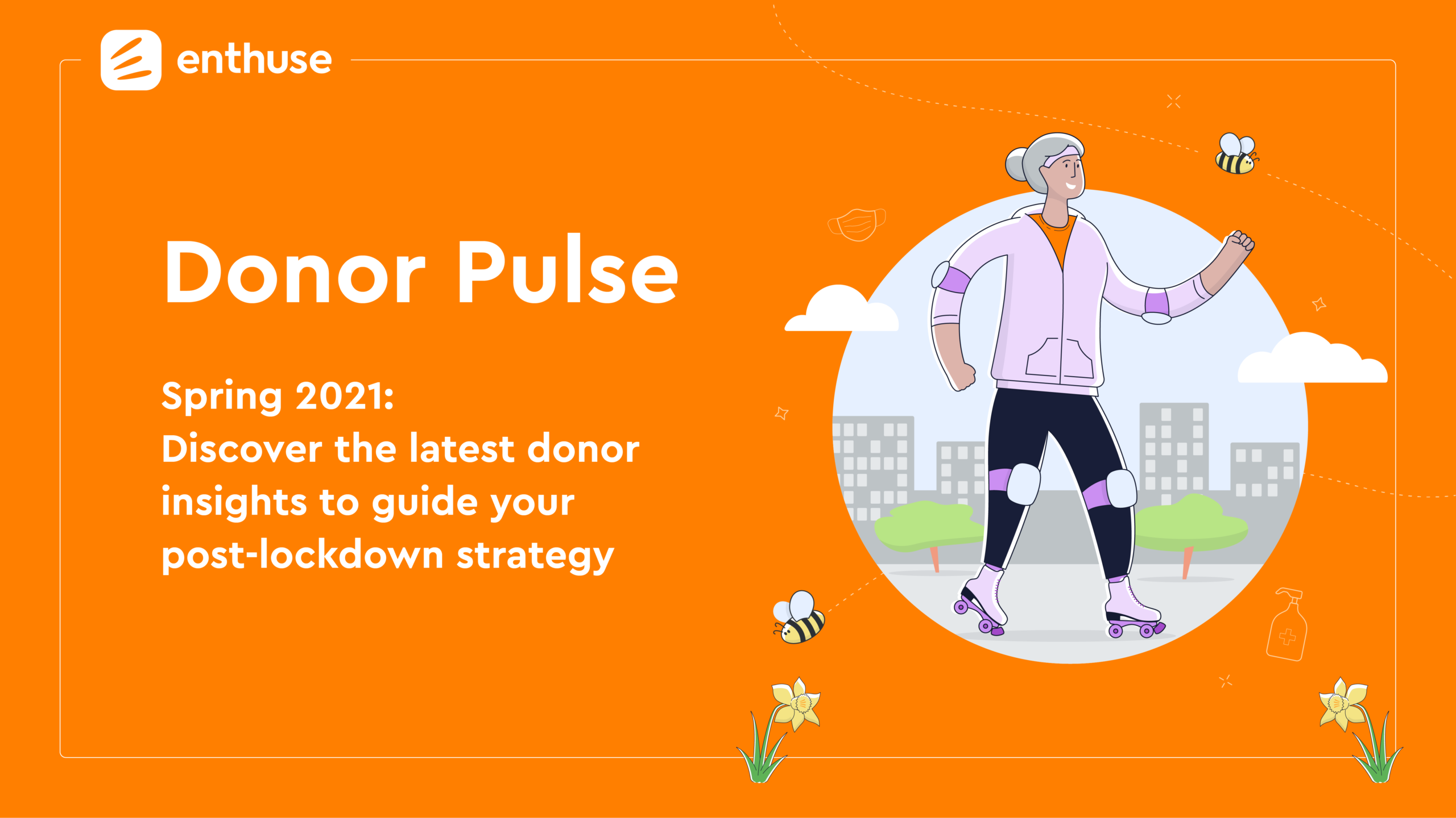 Enthuse Donor Pulse Spring 2021